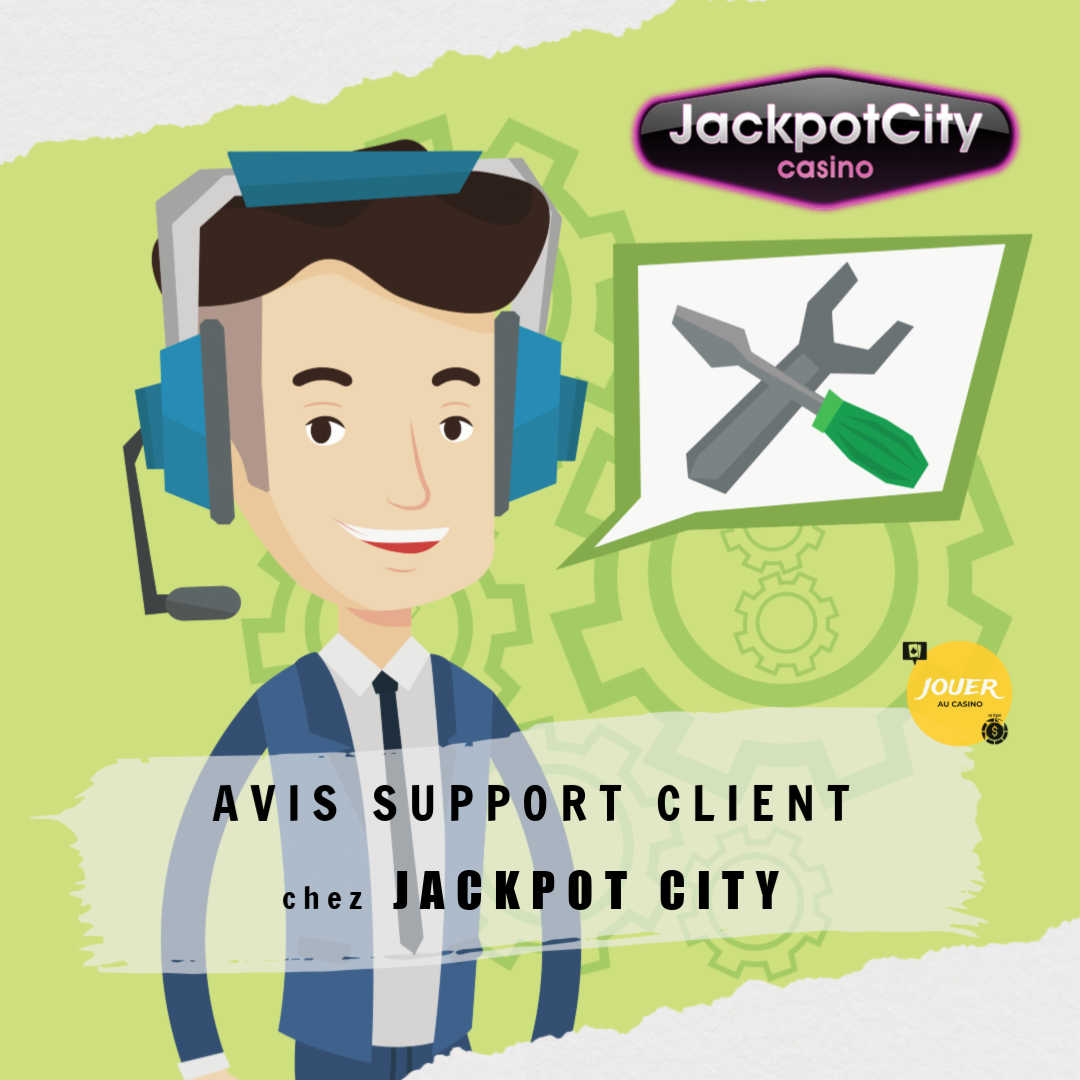 avis support client casino jackpot city