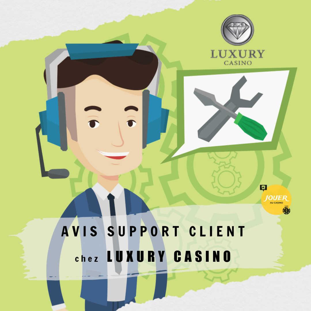 avis support client casino luxury