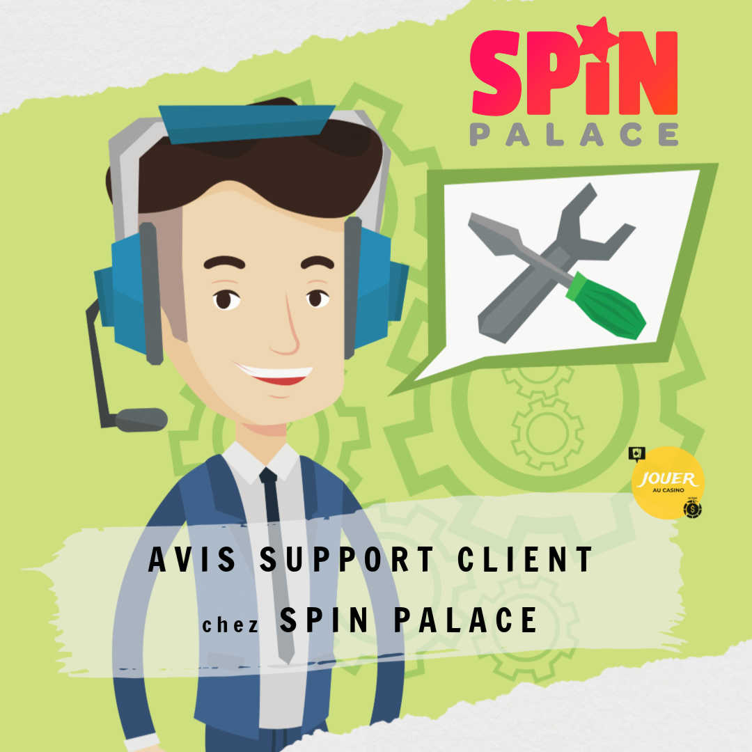 avis support client casino spin palace