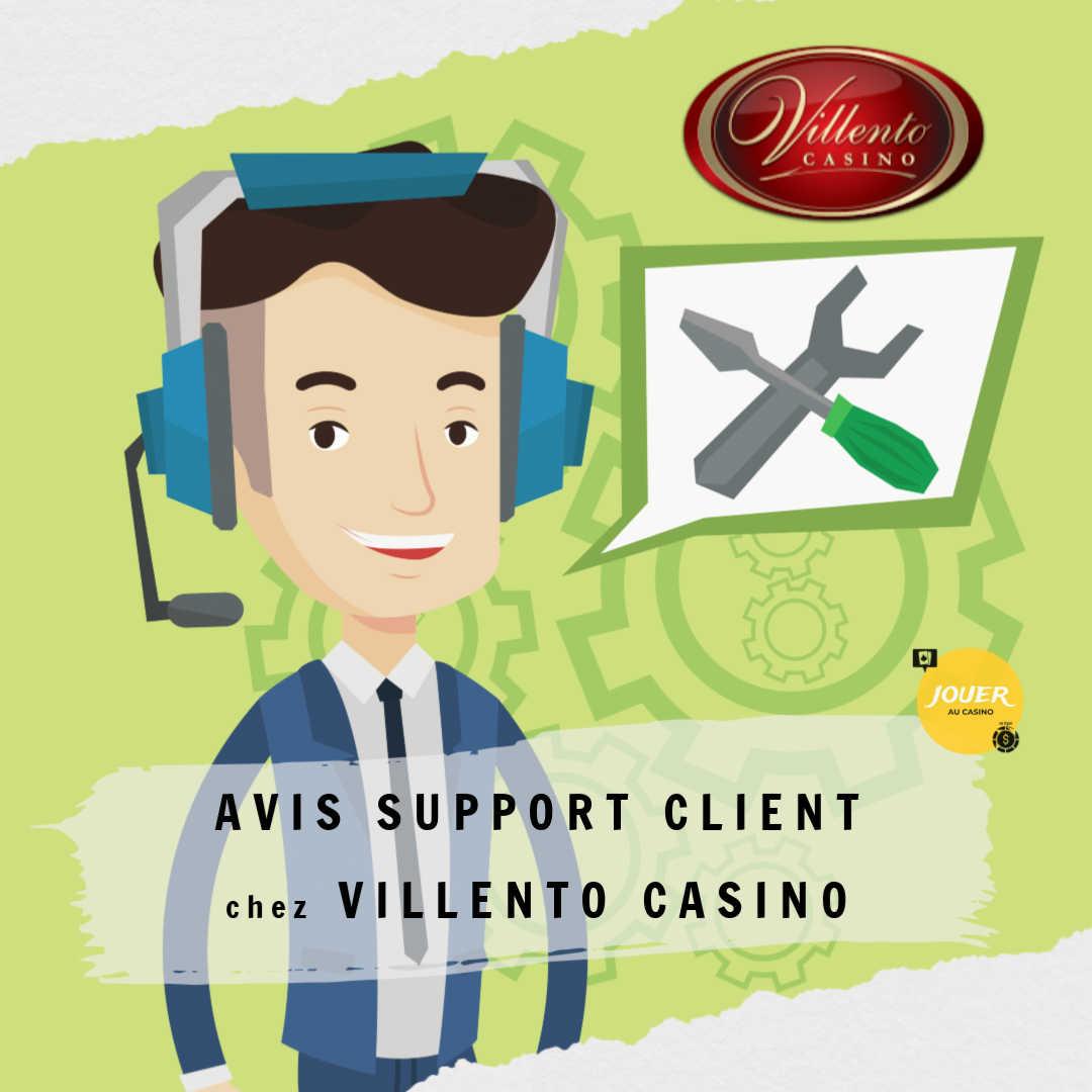 avis support client casino villento