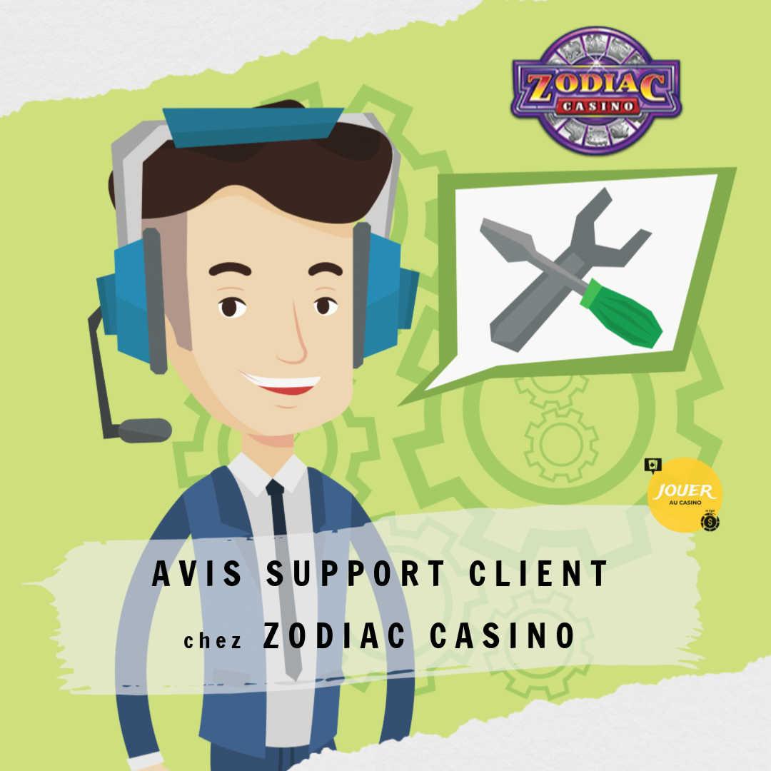 avis support client zodiac casino