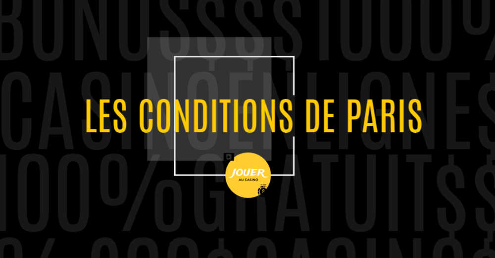 bonus les conditions de paris