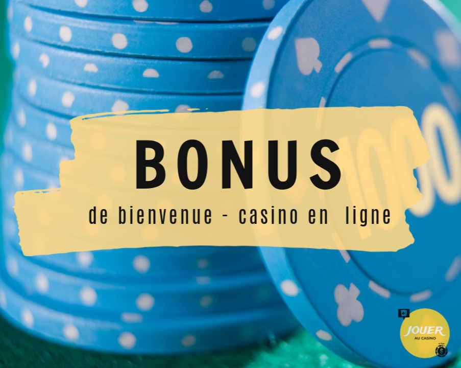 guide bonus de bienvenue casino en ligne
