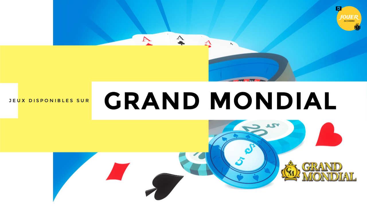 jeux casino grand mondial