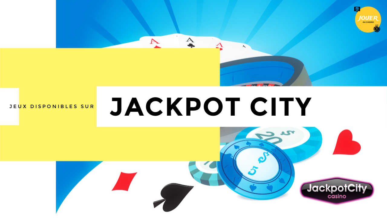 jeux casino jackpot city