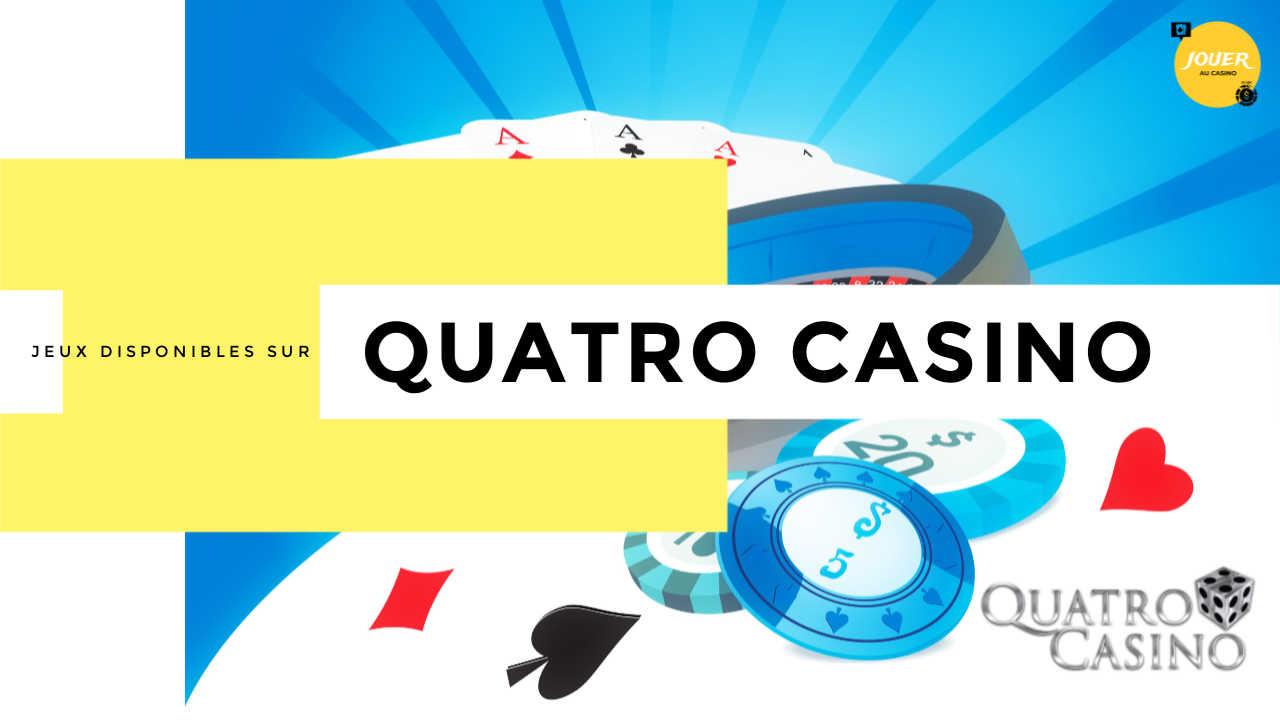 jeux casino quatro