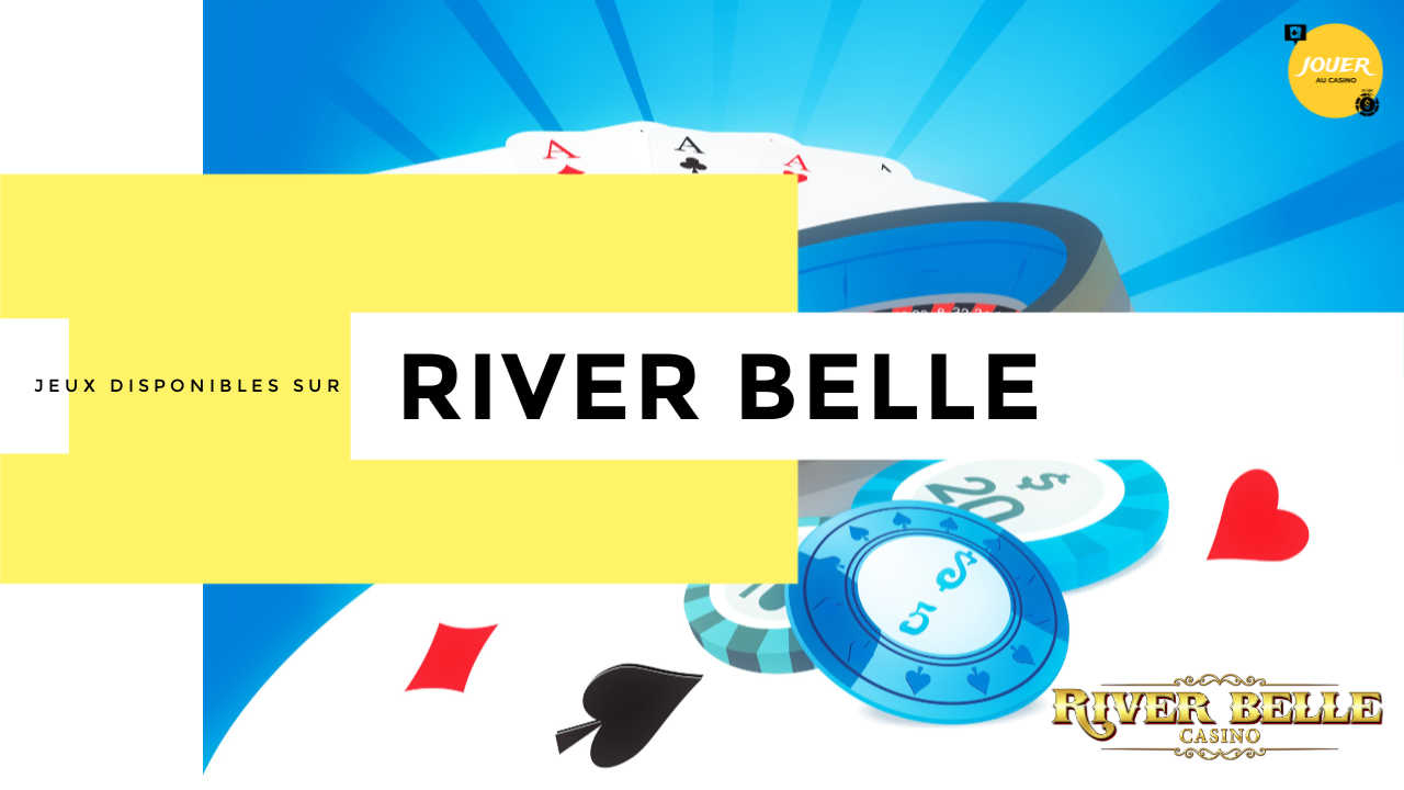 jeux casino riverbelle