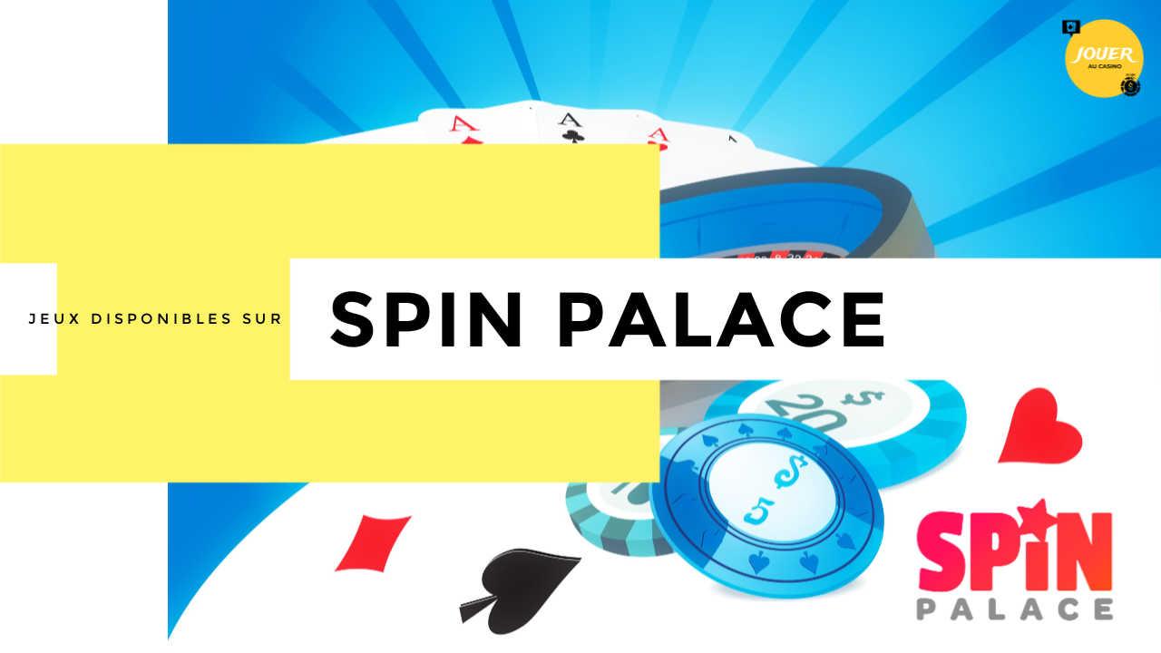 jeux casino spin palace