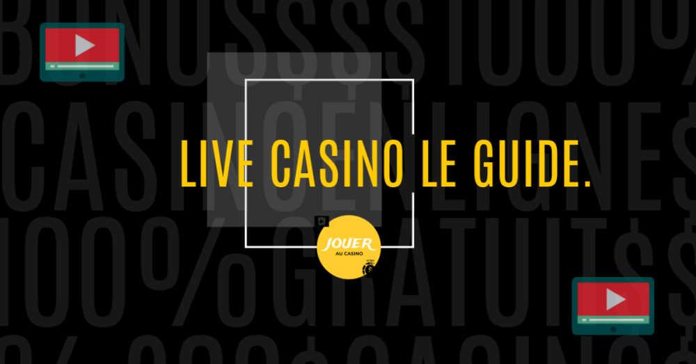 jouer au casino en direct live casino le guide