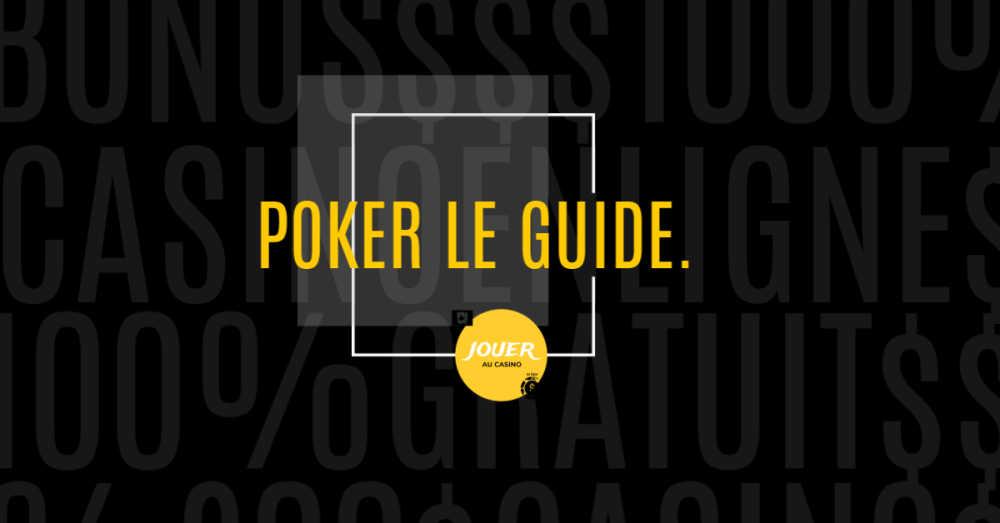 jouer au casino en ligne poker le guide
