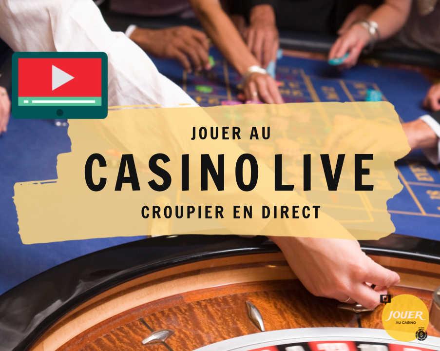 jouer au casino en live croupier en direct