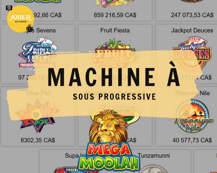 jouer au machine à sous progressive