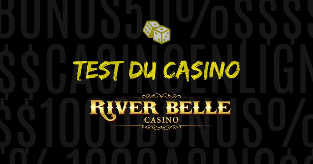 test du casino en ligne river belle avis