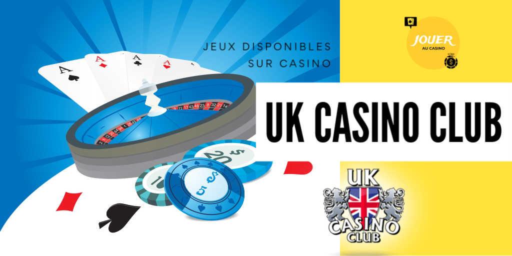 jeux disponibles sur UK casino club