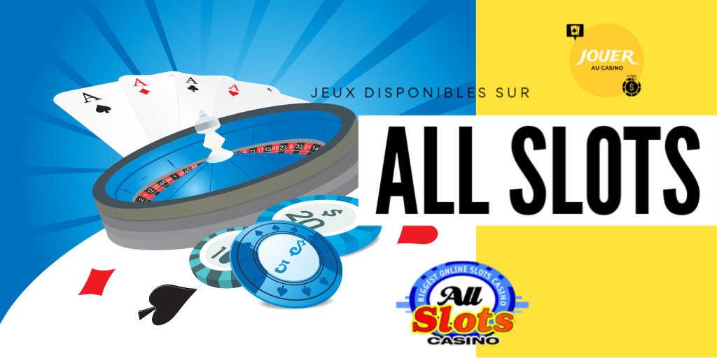 jeux disponibles sur allslots casino