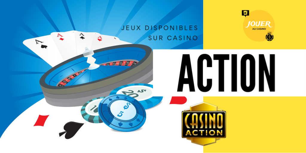 jeux disponibles sur casino action