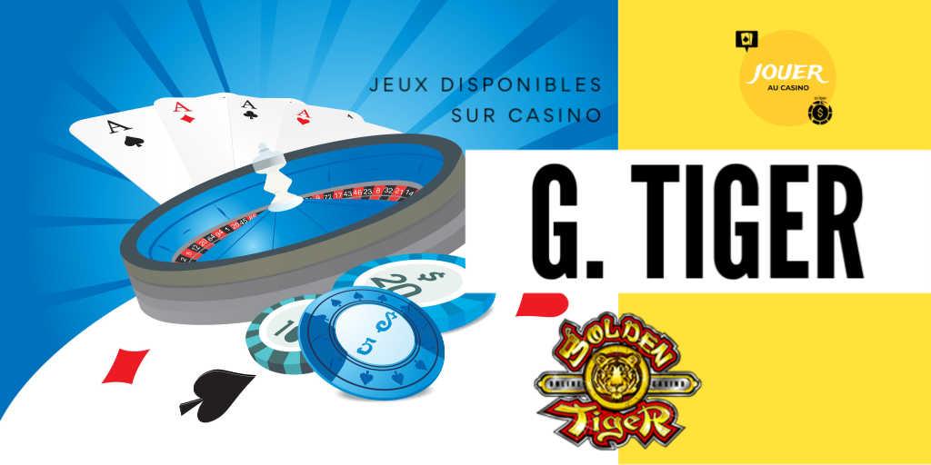 jeux disponibles sur goldentiger casino