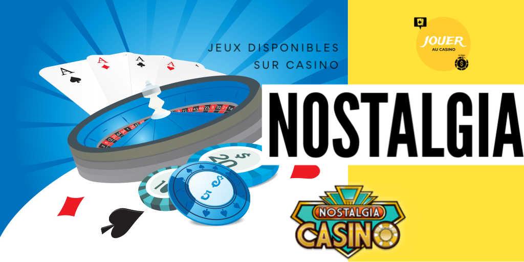 jeux disponibles sur le casino nostalgia