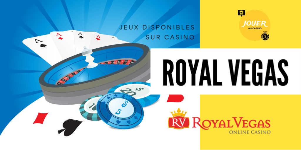 jeux disponibles sur royal vegas casino