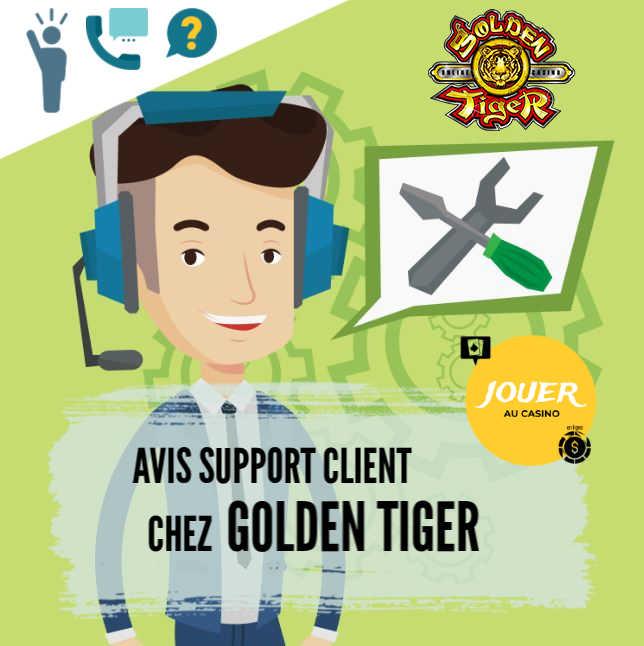 support client casino en ligne golden tiger