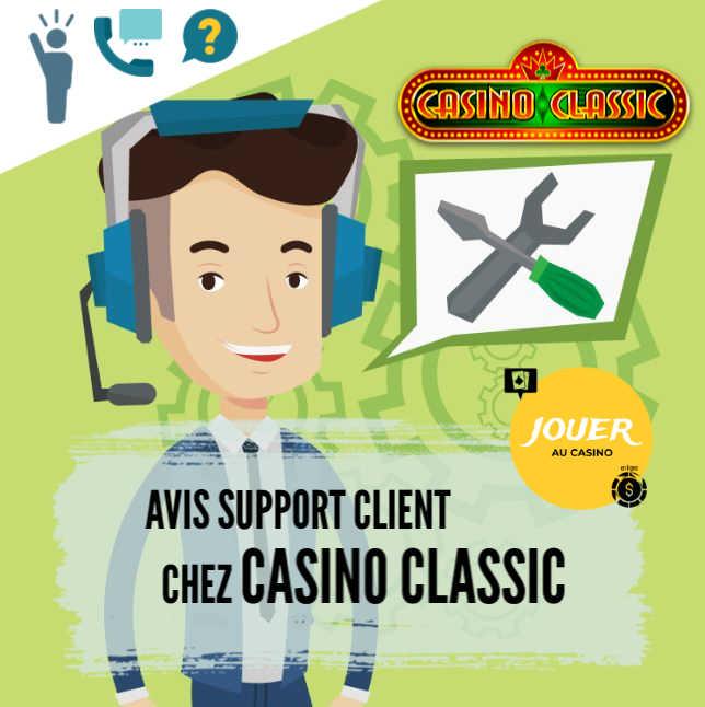support client chez casino classic