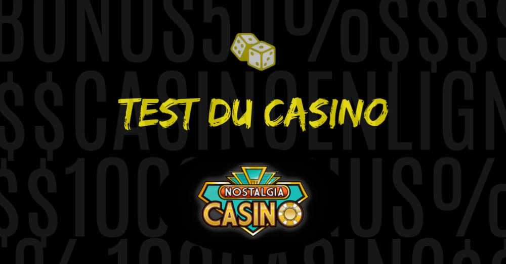 test casino en ligne nostalgia
