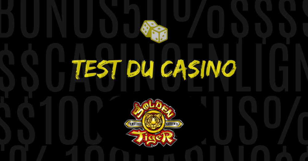 test de golden tiger casino