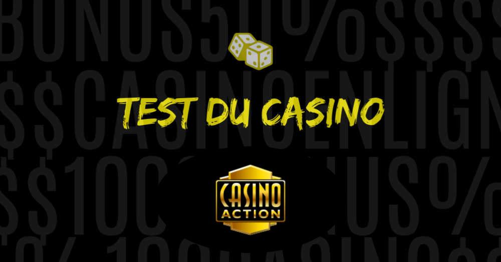 test du casino action