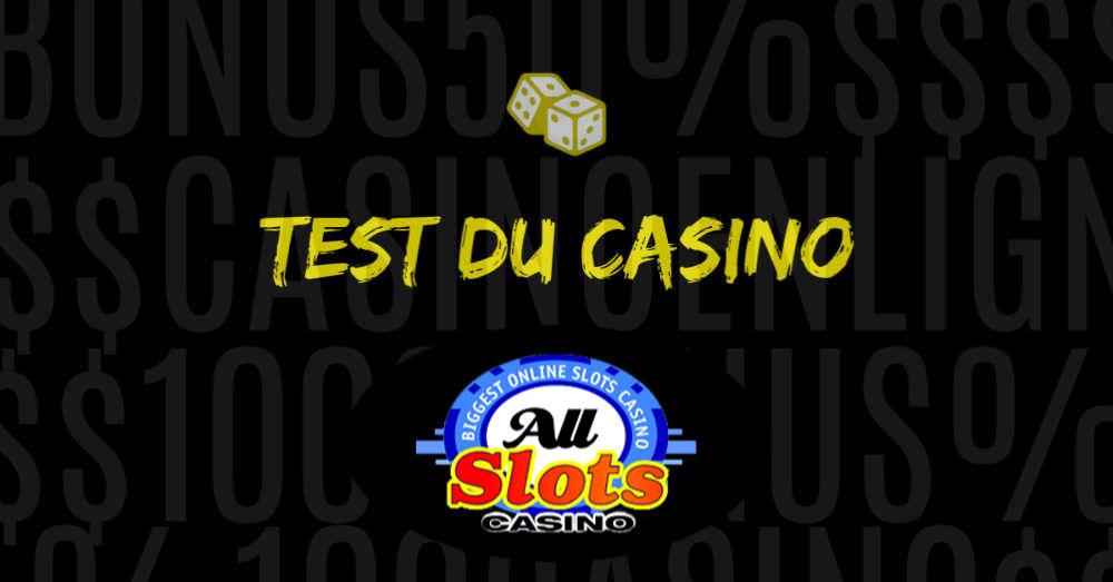test du casino en ligne allslots avis