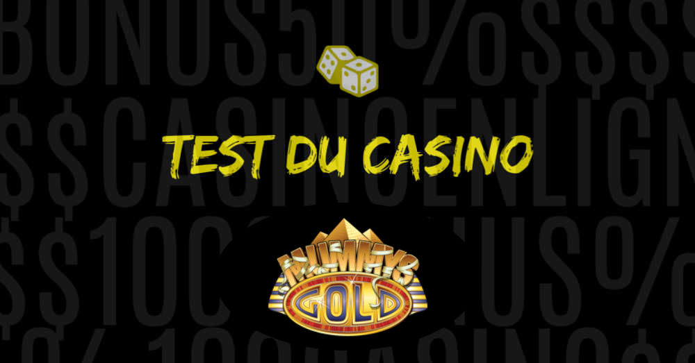test du casino mummys gold