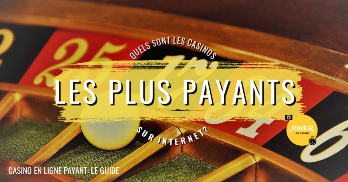 casino en ligne les plus payants