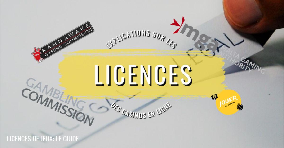 licences de jeux casino en ligne guide