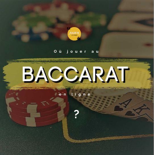 ou jouer au baccarat en ligne