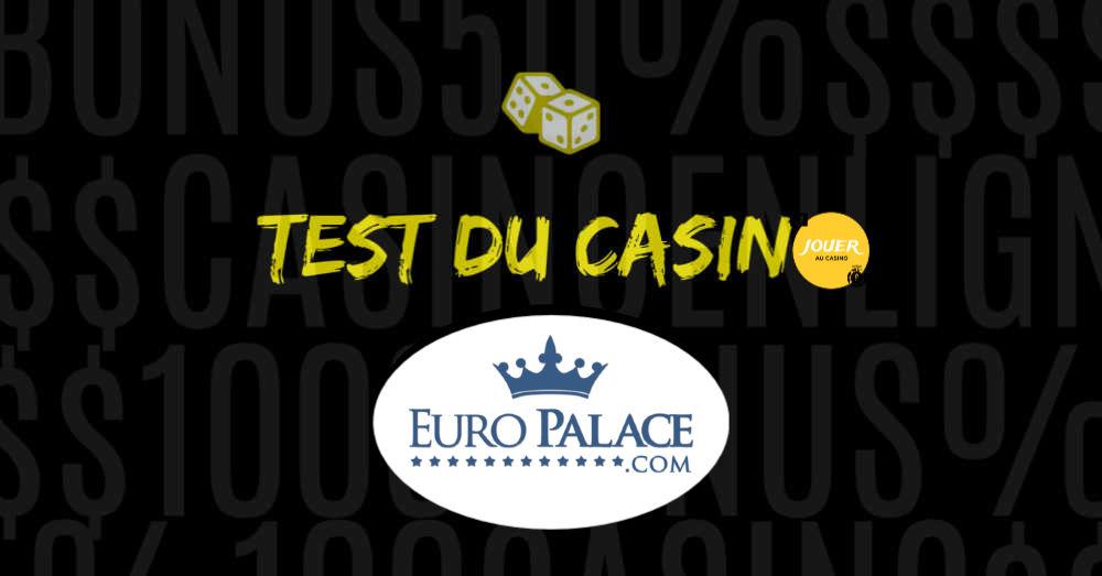 test du casino en ligne europalace