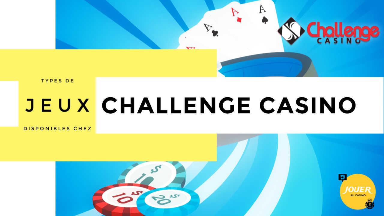 jeux disponibles sur challenge casino