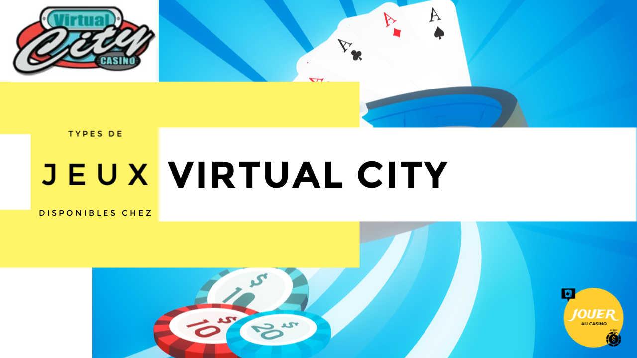 jeux disponibles sur virtual city