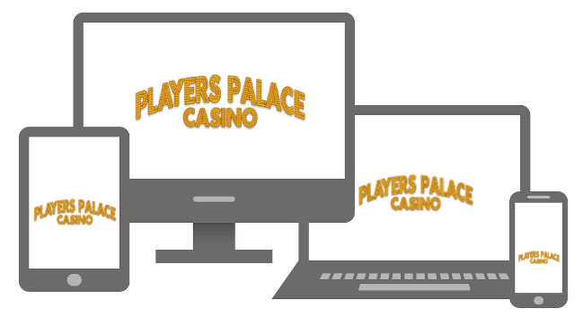 players palace casino what devices to play