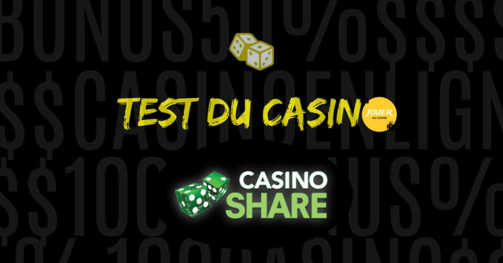 test du casino en ligne casinoshare