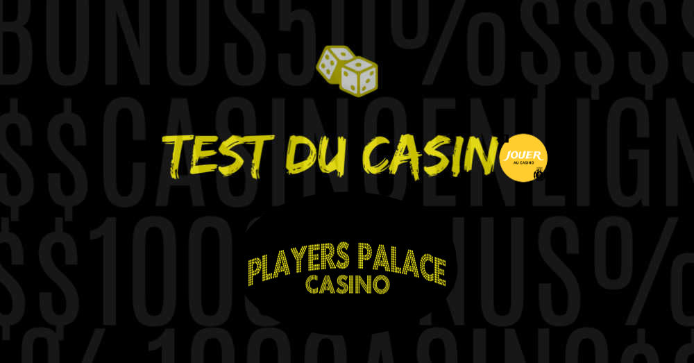 test du casino en ligne players palace