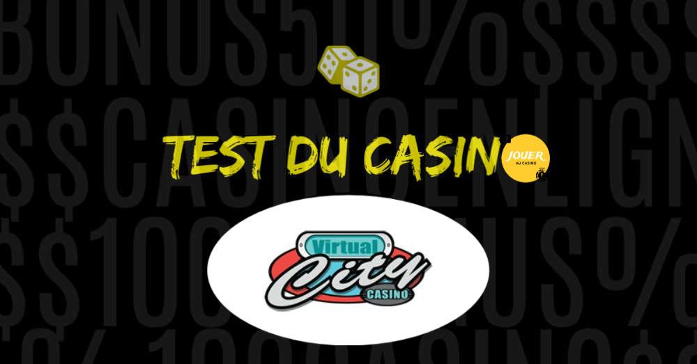test du casino en ligne virtual city