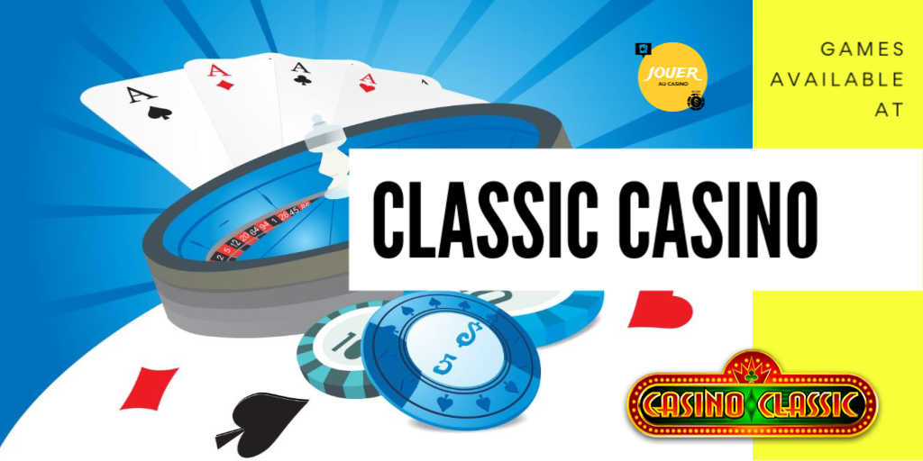 games available on casino classic