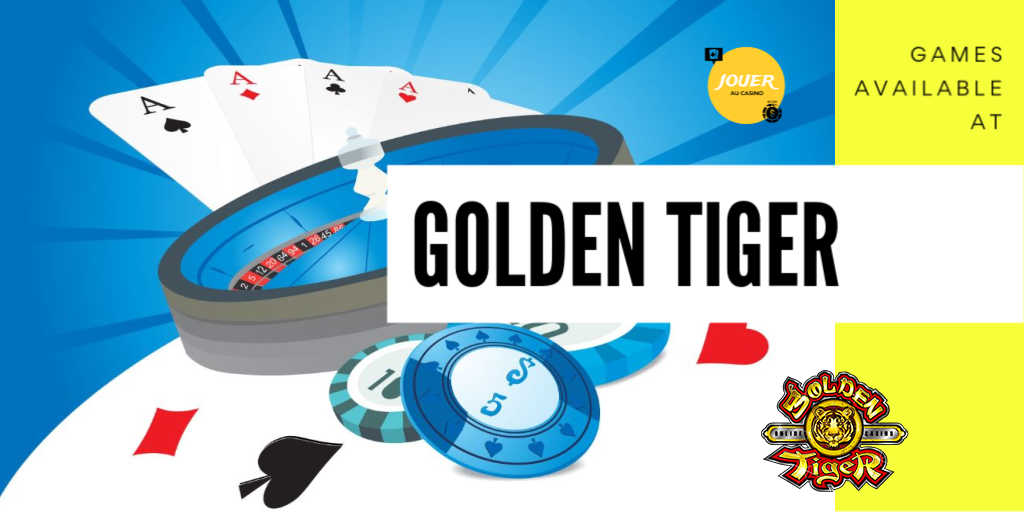 games available at goldentiger casino