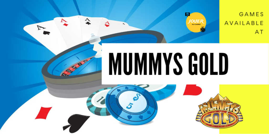 games available on the casino mummys gold