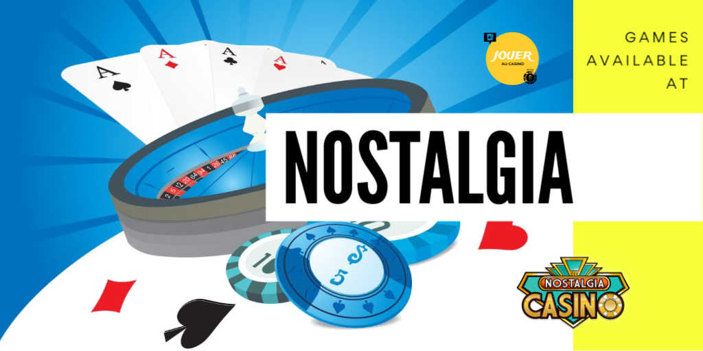 games available at casino nostalgia