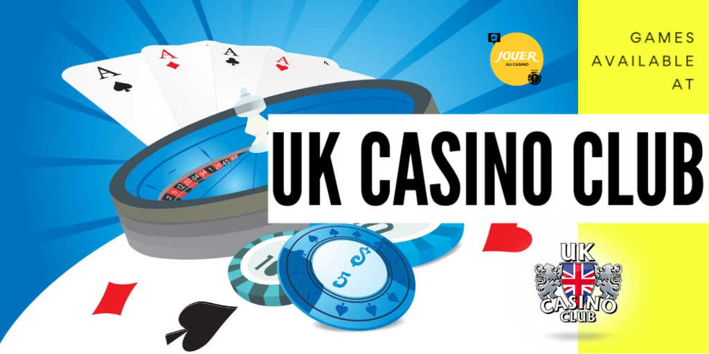 games available at UK casino club