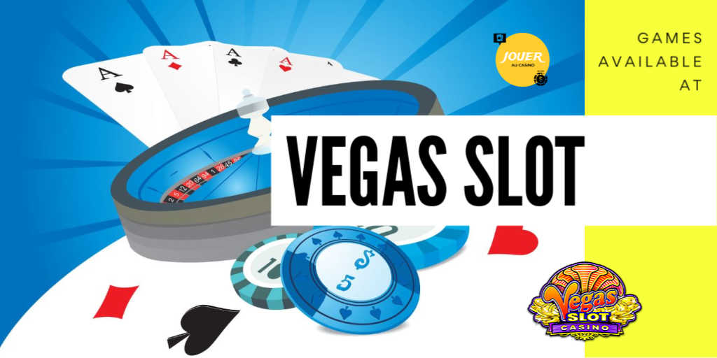 games available at vegas slot