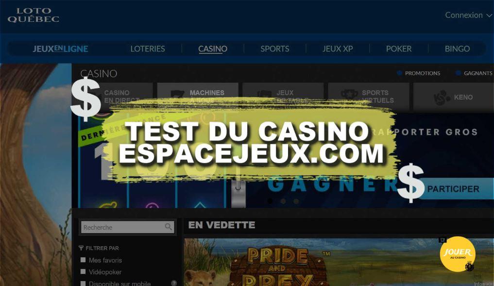 test casino en ligne espacejeux avis