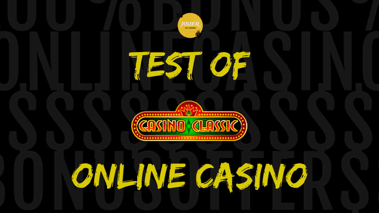 test and review of casino classic