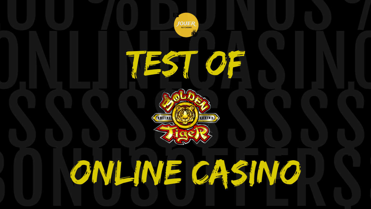 test of golden tiger casino