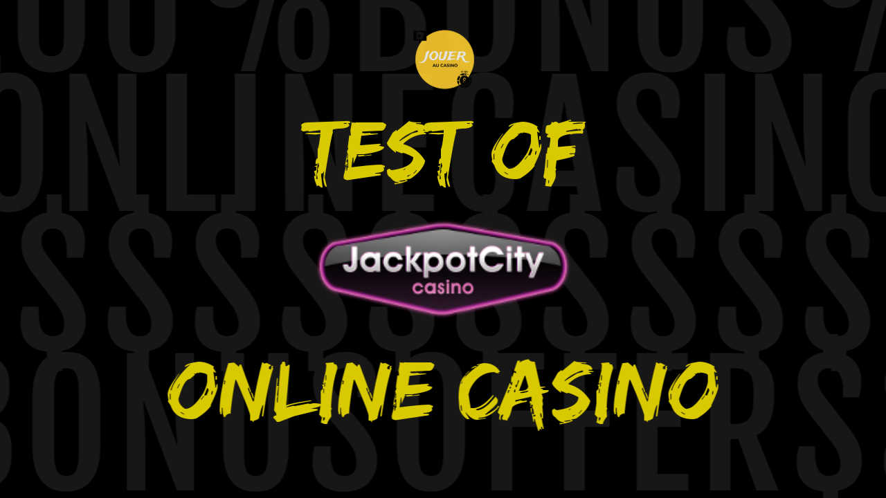 test of online casino jackpot city review